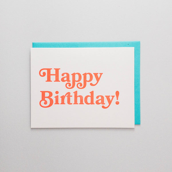 Neon Happy Birthday Letterpress Card