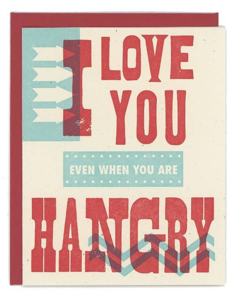 I Love You Hangry Letterpress Card