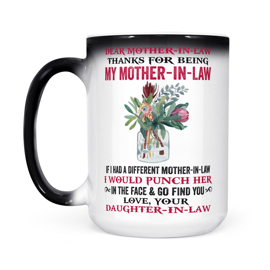Red Flower Daughter to Mom Thanks For being My Mother-In-Law I Would Punch Her Changing Mug