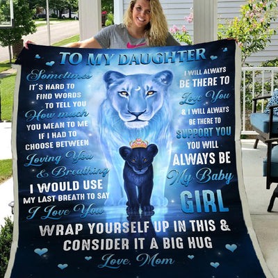 Mom to Daughter Sometimes It Is Hard To Find Words To Tell You I Love You How Much You Mean To Me Sherpa Blanket