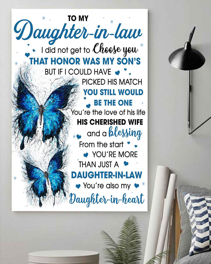 To Daughter-In-law I Did Not Get To Choose You That Honor Was My Son's Canvas