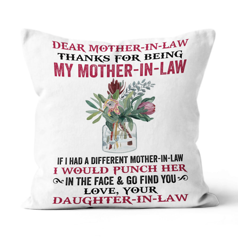 Red Flower Daughter to Mom Thanks For being My Mother-In-Law I Would Punch Her Linen Pillow