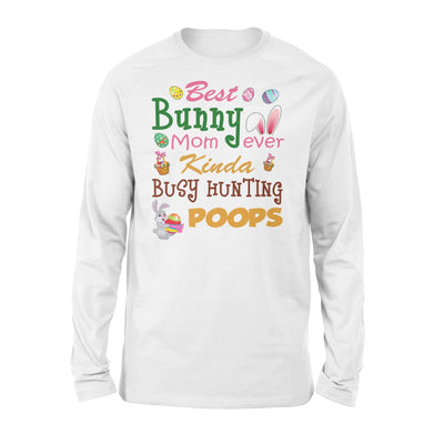 Happy Easter's Day Gift -Best Bunny Mom - Standard Long Sleeve