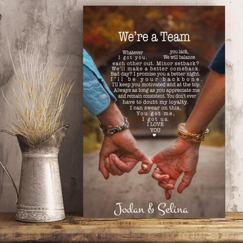 Hand In Hand To Lover Personalized Poster We're A Team Whatever You Lack I Got You - Valentine's Day Gifts - Valentine Poster Custom Name For Lover - Valentine Gift For Him - Valentine Gift For Her