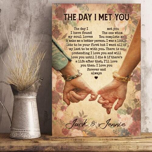 To Lover Personalized Poster The Day I Met You I Have Found My Soul Loves - Valentine's Day Gifts - Valentine Gift For Lover - Poster Valentine For Lover