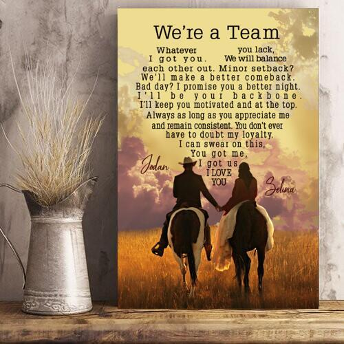 Couple To Lover Personalized Poster We're A Team Whatever You Lack I Got You - Valentine's Day Gifts - Valentine Gift For Lover- Poster Valentine For Lover