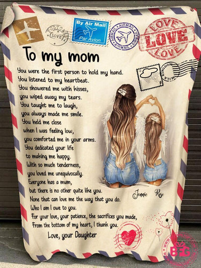Mother's Day Personalized Blanket Daughter To Mom Blanket Custom Name - You Were The First Person To Hold My Hand
