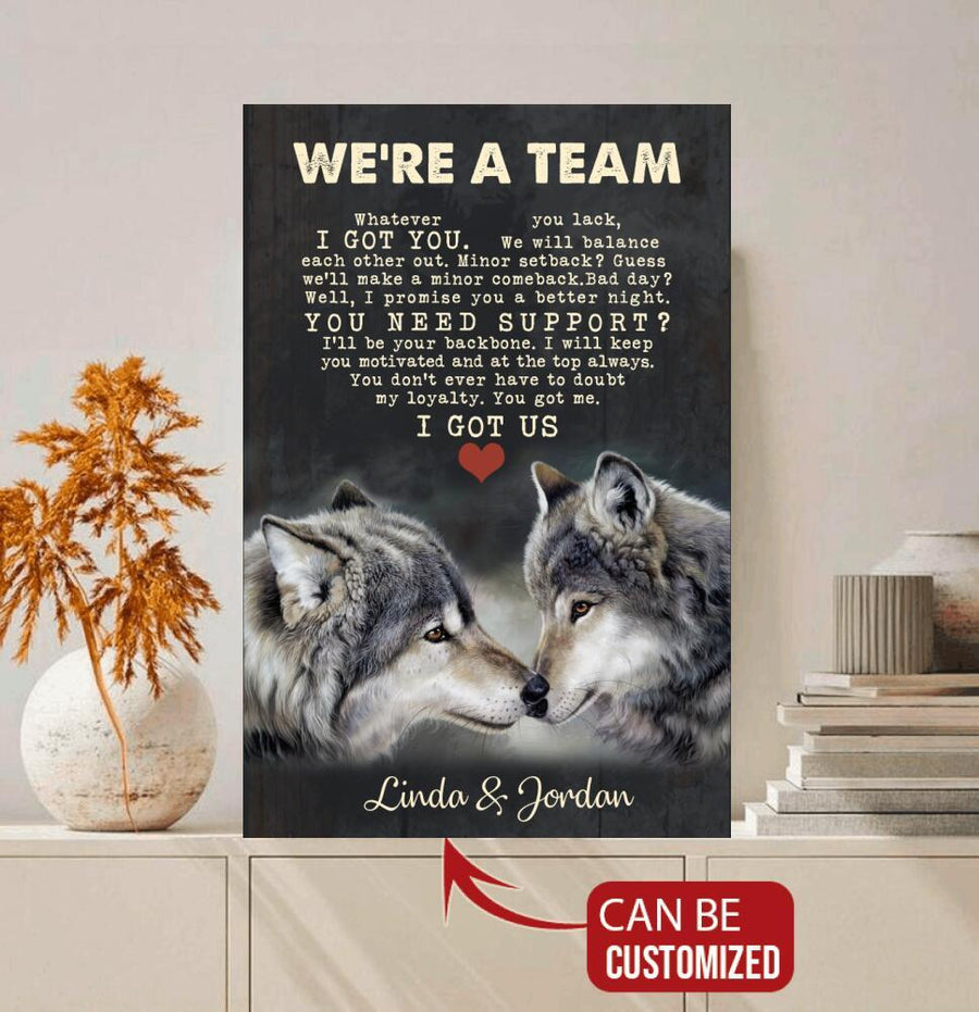 Valentine Canvas Personalized - Wolf We're A Team Custom Name Canvas - Whatever You Lack I Got You- Valentine's Day Gift