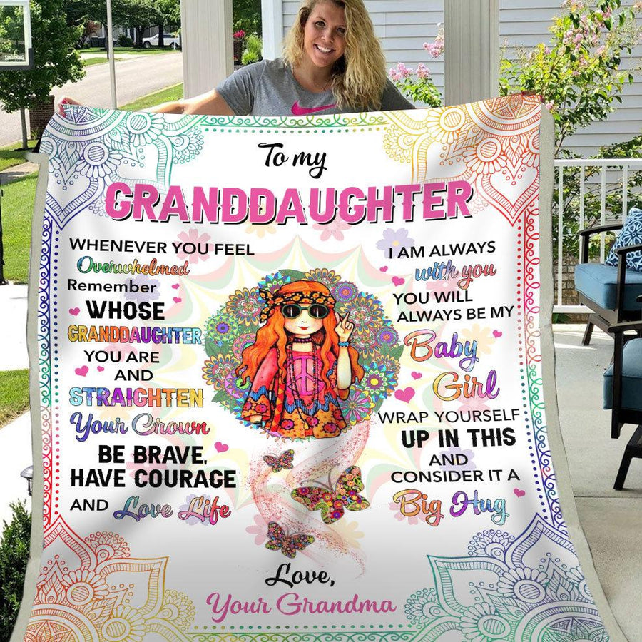 Hipper Grandma To Granddaughter Whenever You Feel Overwhelmed Remember Whose Granddaughter You Are & Straighten Your Crown Fleece Blanket