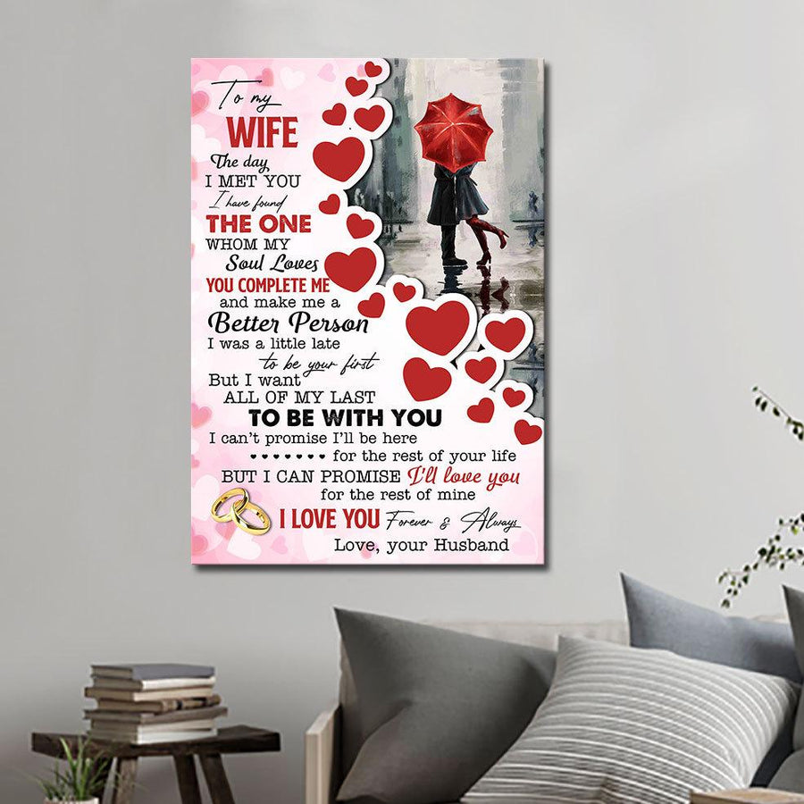 To My Wife Canvas The Day I Met You Found My Soul Love - Anniversary's Day Gifts - Anniversary Gift For Wife - Canvas Anniversary For Wife