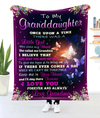 Butterfly Grandma to Granddaughter Once Upon A Time There Was A Little Girl Who Stole My Heart She Called Me Grandma Sherpa Blanket