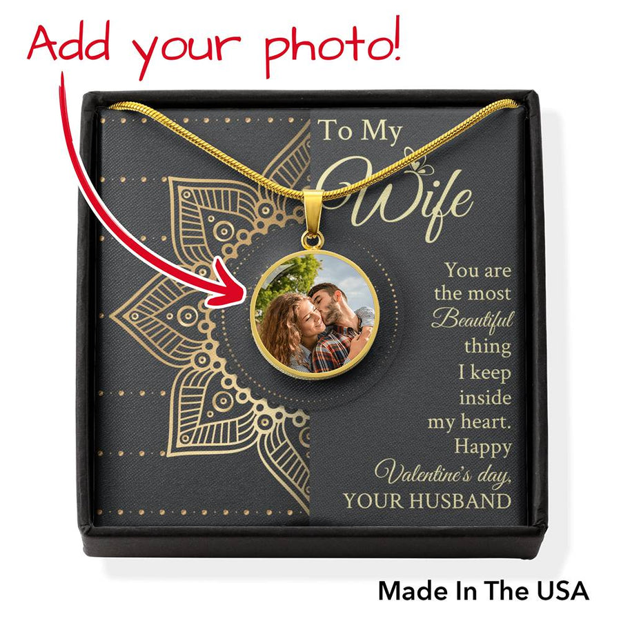 Husband To Wife You Are The Most Beautiful Thing I Keep Inside My Heart - Custom Photo Necklace With Message Card Personalized Necklace