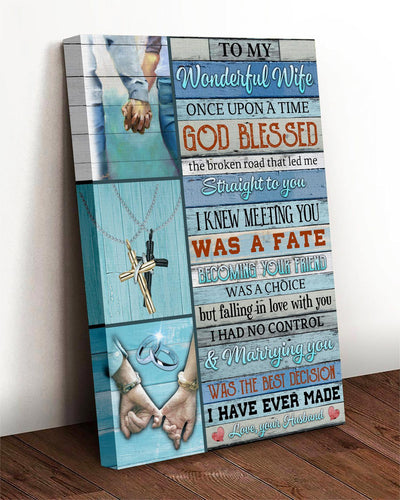Husband To My Wonderful Wife Canvas Once Upon A Time God Blessed The Broken Road That Led Me Straight To You - Anniversary's Day Gifts - Anniversary Gift For Wife - Canvas Anniversary For Wife