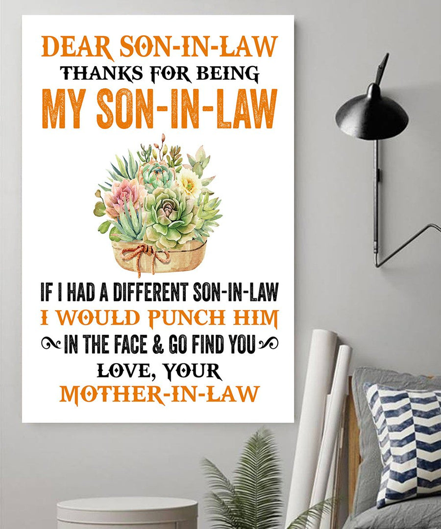 Yellow Flower Mom-In-law to Son-In-law Canvas Thanks For Being My Son-In-Law I Would Punch Him