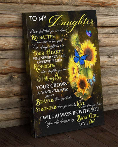 Sunflower Dad To My Daughter Canvas Never Feel That You Are Alone