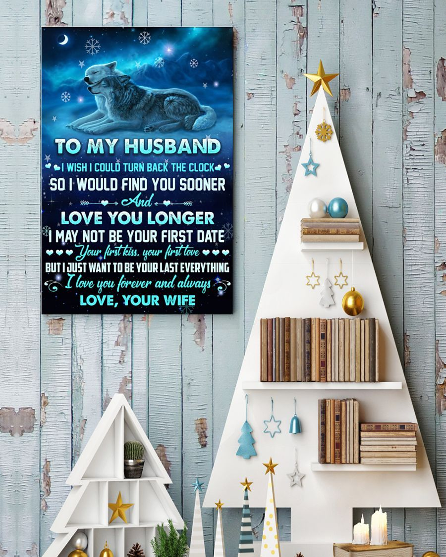 Wife To Husband Canvas  I Wish I Could Turn Back The Clock I'd Find You Sooner And Love You Longer - Valetine's Day Gifts - Valentine Gift For Husband - Canvas Valentine For Husband