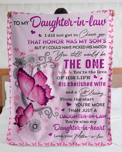 Butterfly Mother-In-Law To My Daughter-In-law I Did Not Get To Choose You That Honor Was My Son's But If Could Have Picked His Match Sherpa Blanket