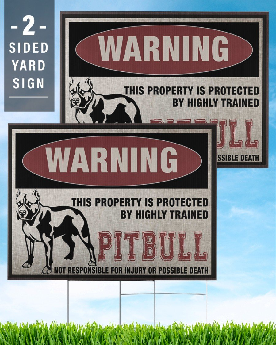 Pitbull Dog Warning This Property Is Protected - Yard Sign