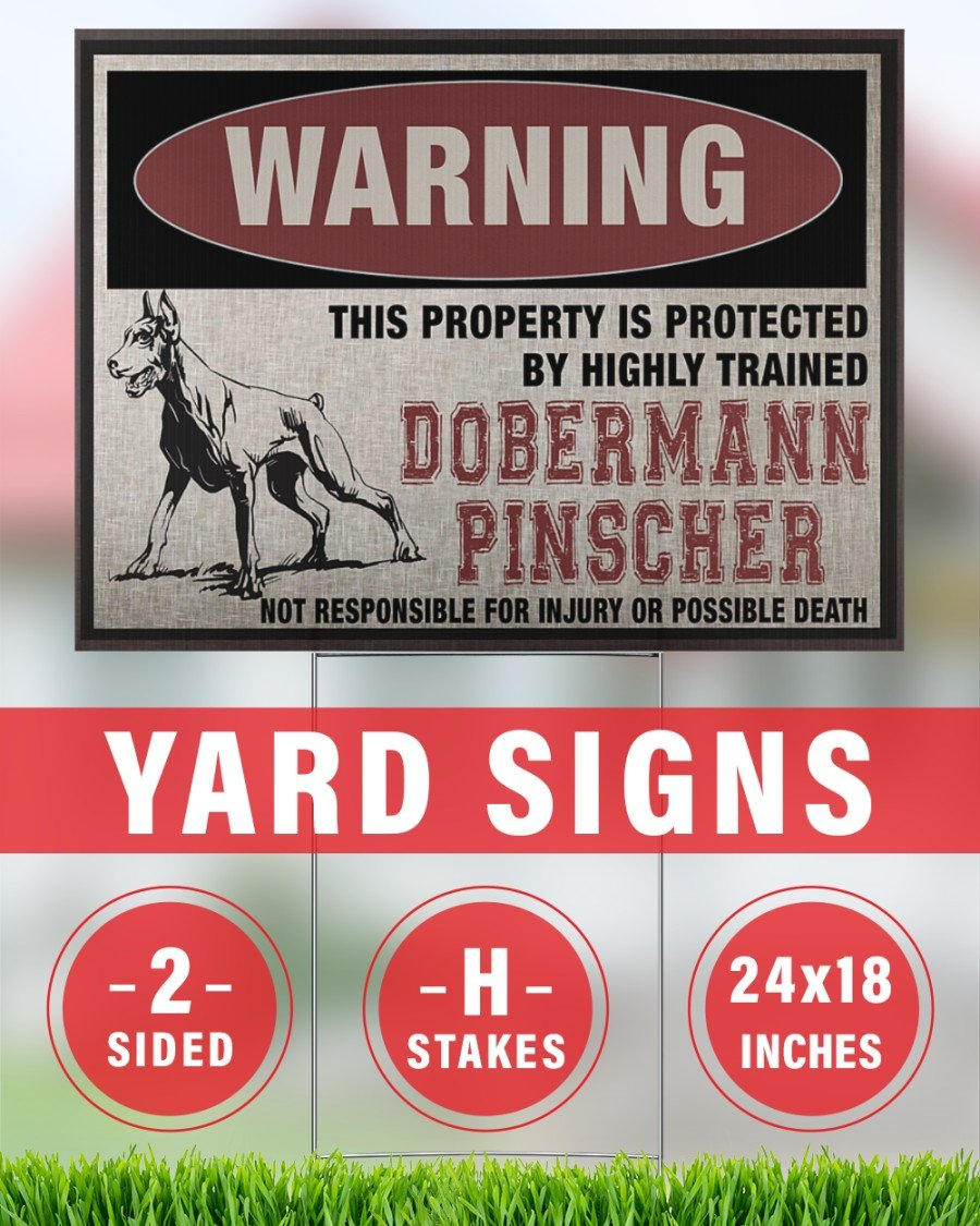 Dobermann Pinscher This Property Is Protected - Yard Sign