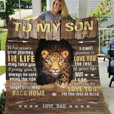 Tiger Dad To My Son Sherpa Blanket Wherever Your Jouney In Life I Pray You'll Always Be Safe Enjoy The Ride