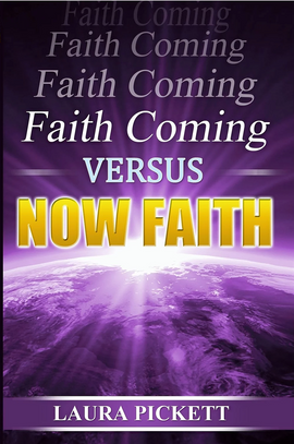 Faith Cometh vs. Now Faith (Book)