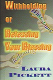 Withholding or Releasing Your Blessing (Book)