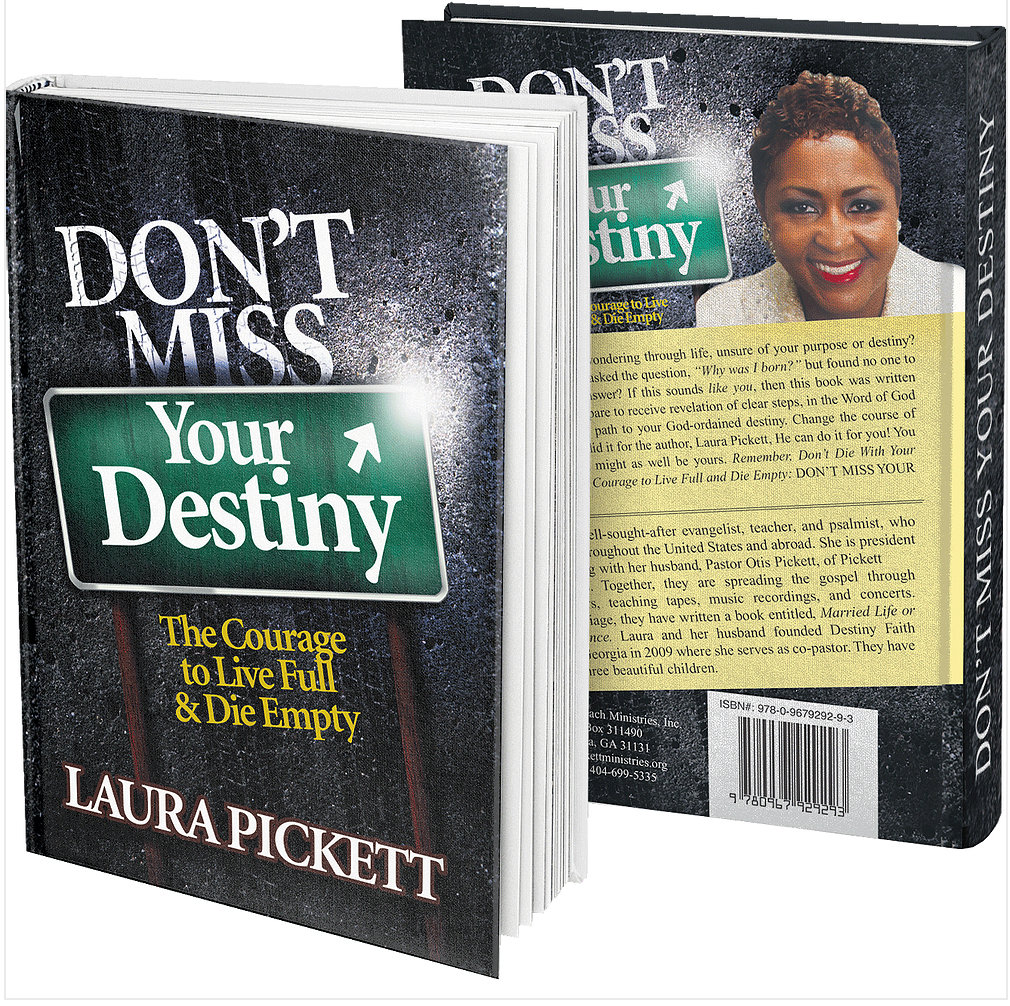 Don't Miss your Destiny: The Courage to Live Full & Die Empty (Book)