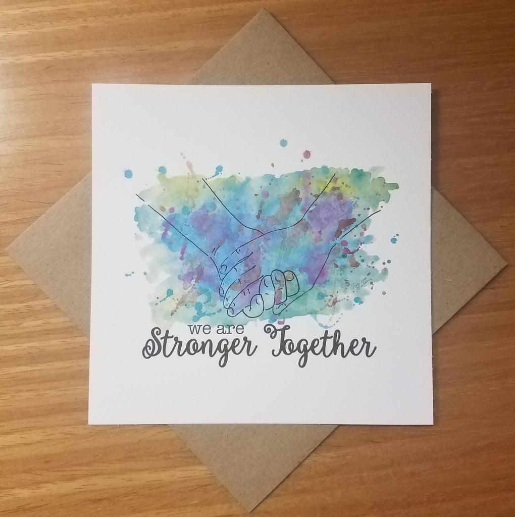 We Are Stronger Together Note Card