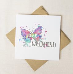 Live Unapologetically Note Card