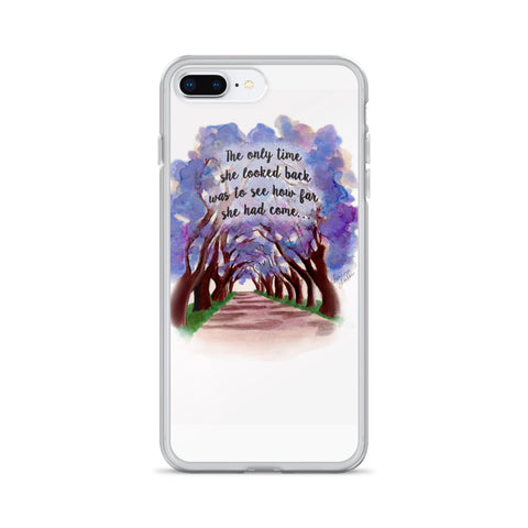 Look How Far You've Come iPhone Case