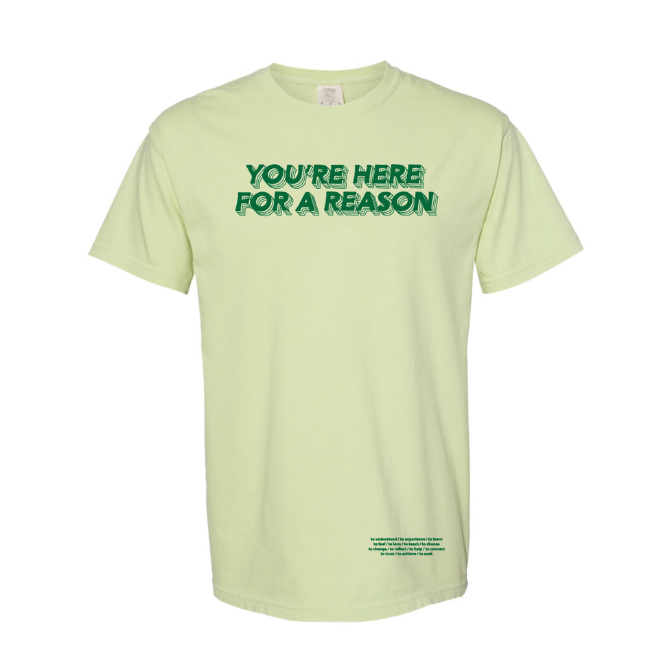 Here For a Reason - Tee