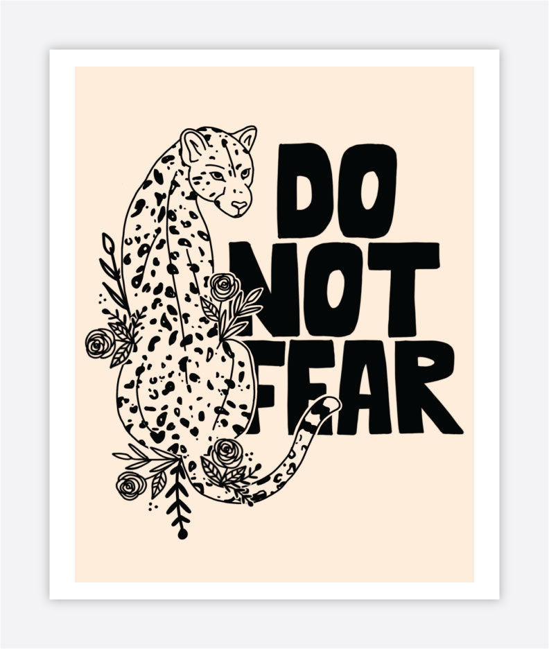 Do Not Fear - Print