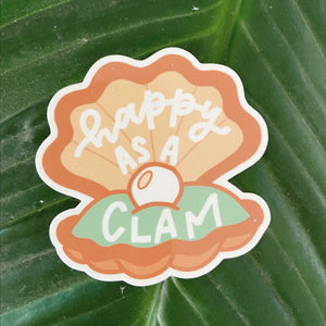 Happy As A Clam - Sticker