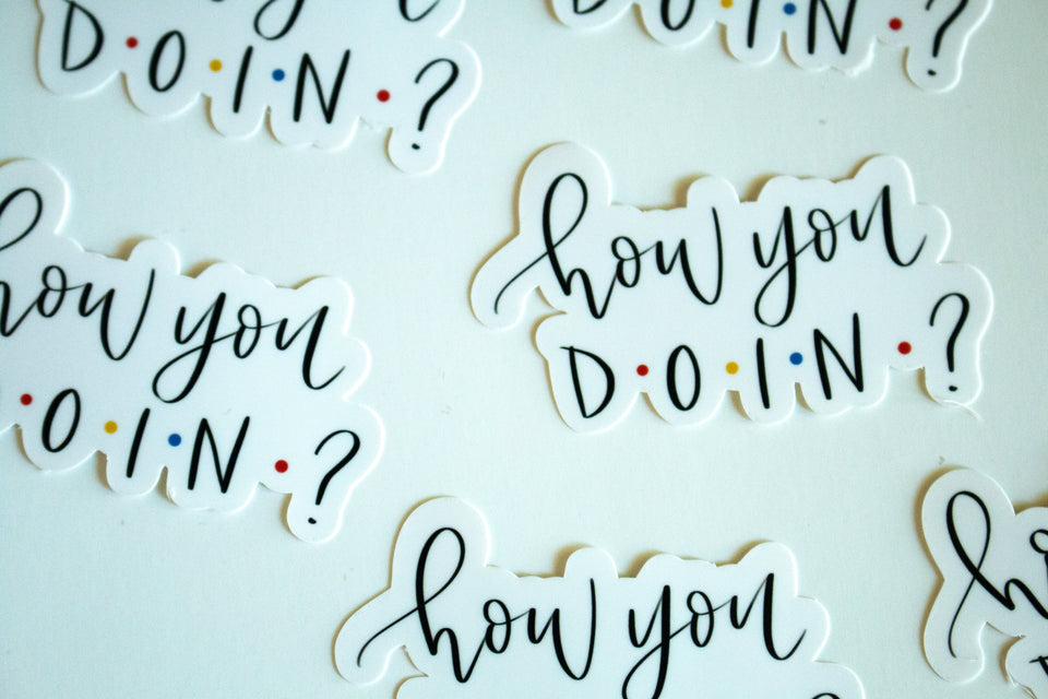 How You Doin? - Sticker