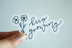 Keep Growing - Sticker