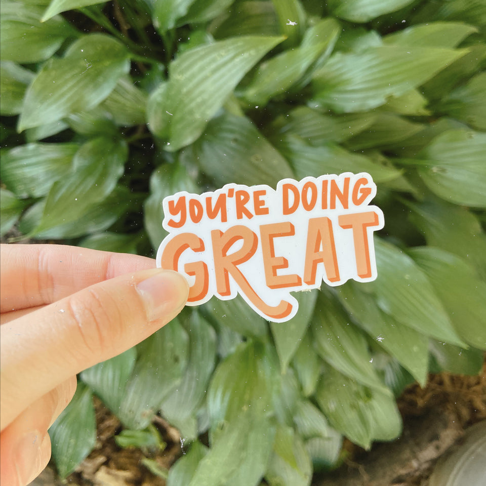 You're Doing Great - Sticker