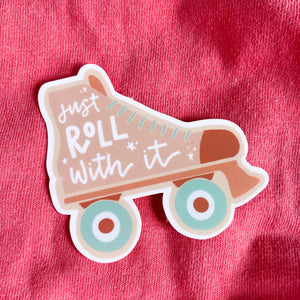 Roll With It - Sticker