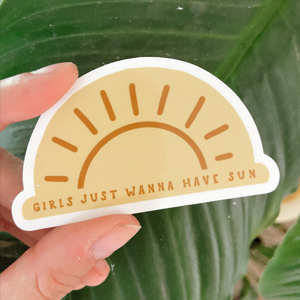 Girls Wanna Have Sun - Sticker