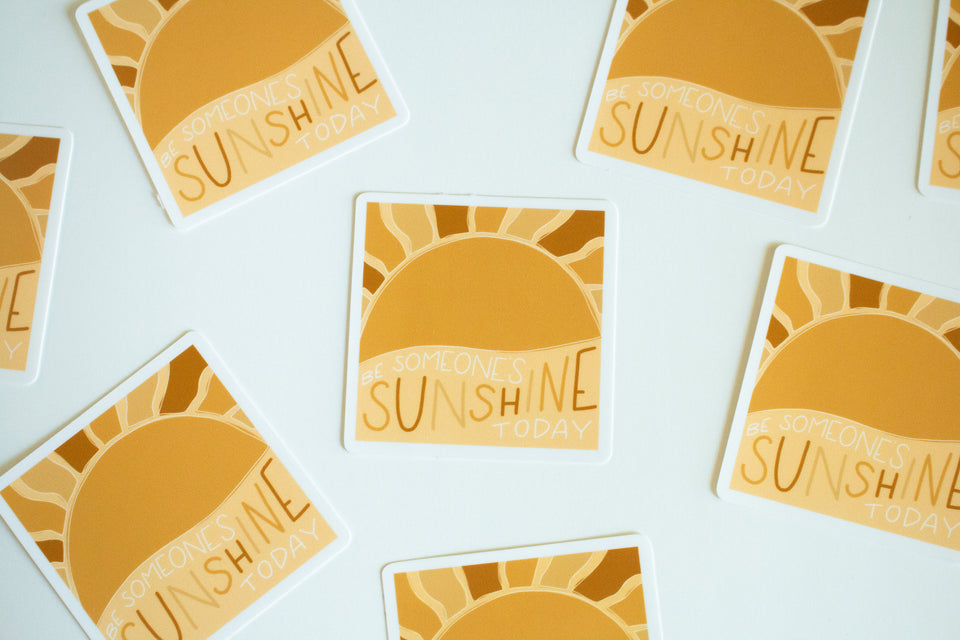 Be Someone's Sunshine - Sticker