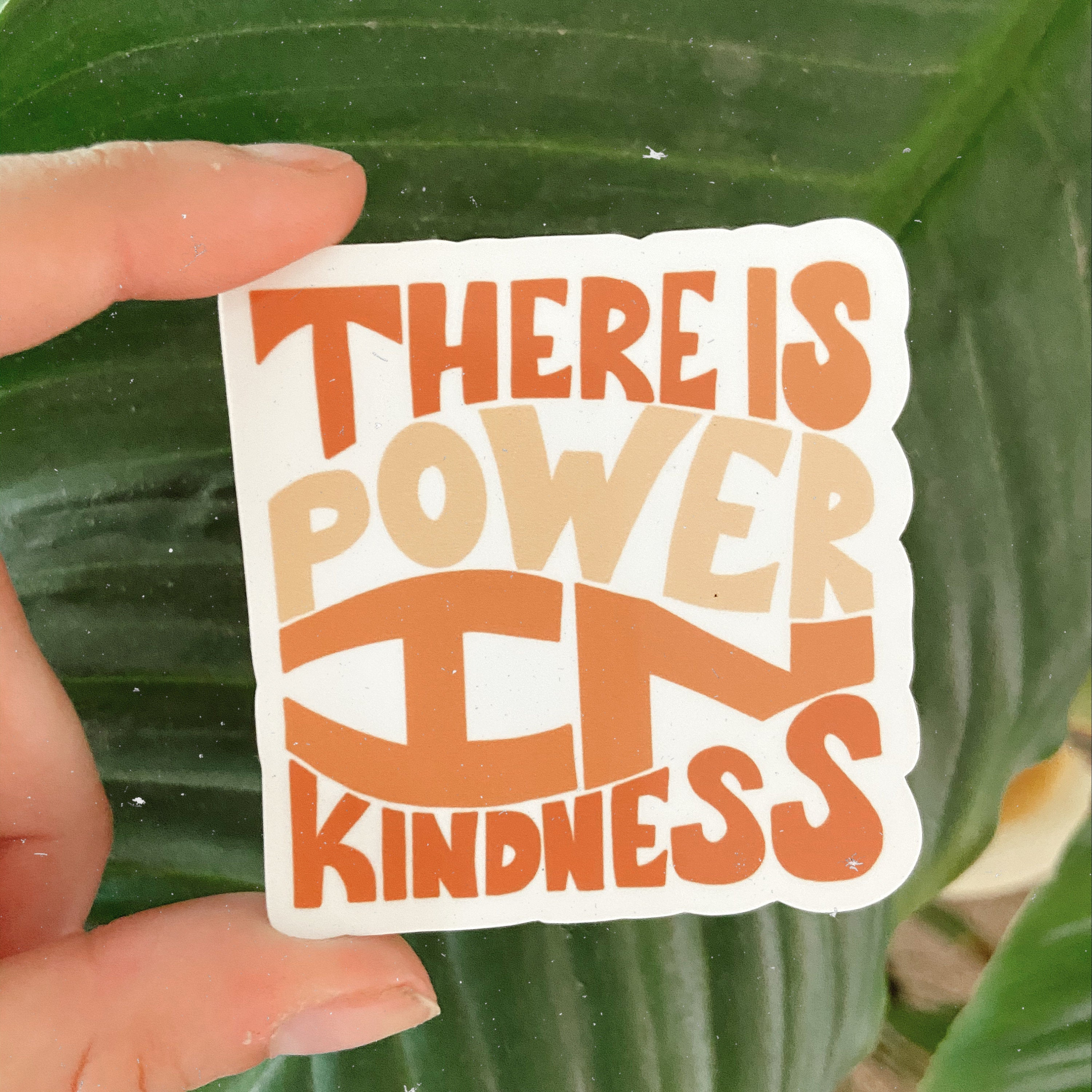 Power In Kindness - Sticker