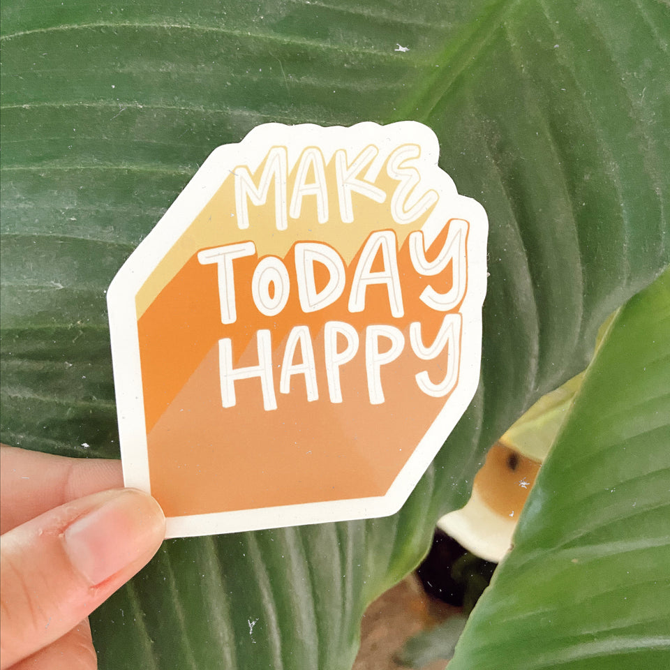 Make Today Happy - Sticker