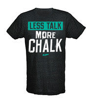 Less Talk More Chalk Men's CrossFit-style T-Shirts from G2OH
