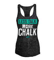 Less Talk More Chalk Women's CrossFit-style Tank Tops from G2OH