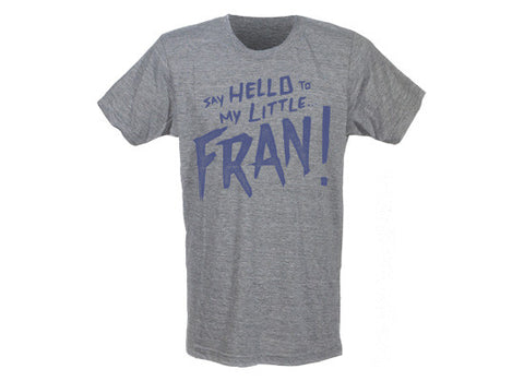 Say Hello to My Little Fran Men's CrossFit-style t-shirt from G2OH (Grey)