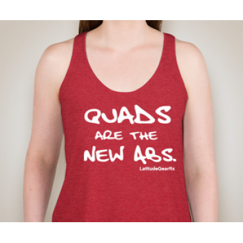 Quads Are The New Abs women's CrossFit-style tank tops from Latitude GearRx