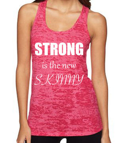 Strong Is the New Skinny women's CrossFit-style tank tops from Spin Off Apparel
