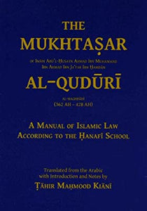 The Mukhtasar   Al Quduri  ,A Manual of Islamic law