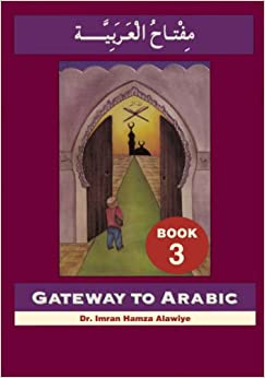 Gateway to Arabic (Book 3)
