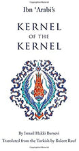 Load image into Gallery viewer, Ismail Hakki Bursevi and 1 more  Ibn 'Arabi's Kernel of the Kernel
