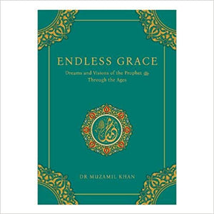 Endless Grace: Dreams and Visions of the Prophet Through the Ages